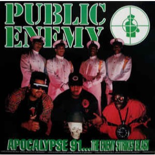 Public Enemy – Apocalypse 91... The Enemy Strikes Black