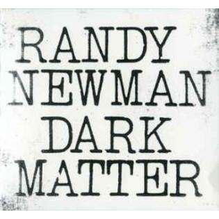 randy-newman-dark-matter.png
