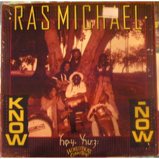 ras-michael-know-now.jpg