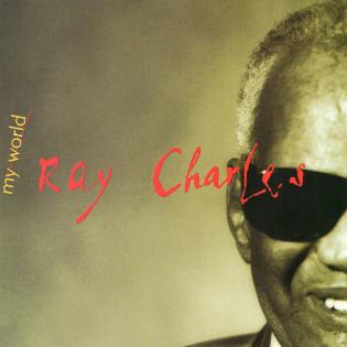 ray-charles-my-world.jpg