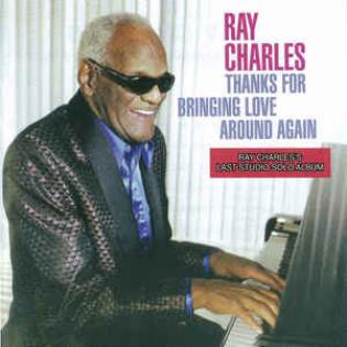 ray-charles-thanks-for-bringing-love-around-again.jpg