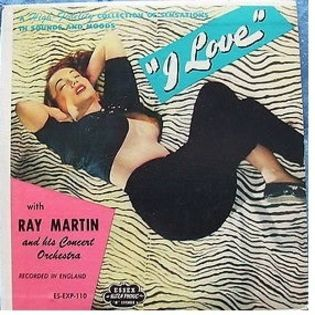 ray-martin-and-his-concert-orchestra-ray-martin-plays-sensations-in-sounds-and-moods-i-love.jpg