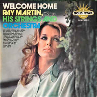ray-martin-his-strings-and-orchestra-welcome-home.jpg