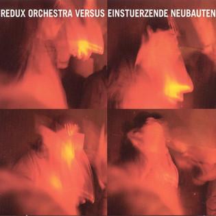 redux-orchestra-versus-einsturzende-neubauten.jpg