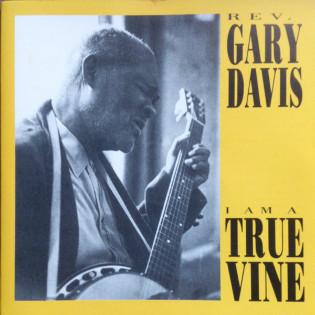 reverend-gary-davis-i-am-a-true-vine-1962-1963.jpg