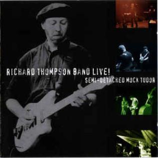 richard-thompson-band-live-semi-detached-mock-tudor.jpg