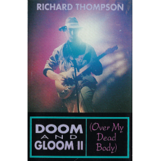 richard-thompson-doom-and-gloom-ii-over-my-dead-body.png