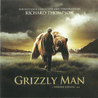 richard-thompson-grizzly-man-music-from-werner-herzog.jpg
