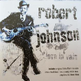 robert-johnson-love-in-vain.jpg