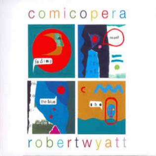 robert-wyatt-comicopera.jpg