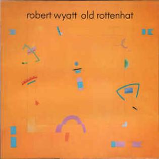 robert-wyatt-old-rottenhat.jpg
