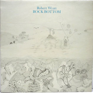 Robert Wyatt – Rock Bottom