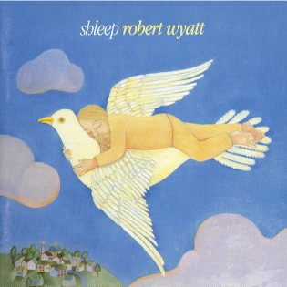 Robert Wyatt – Shleep