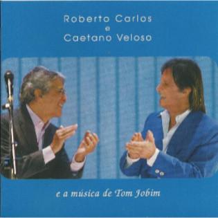 roberto-carlos-e-caetano-veloso-e-a-musica-de-tom-jobim.jpg
