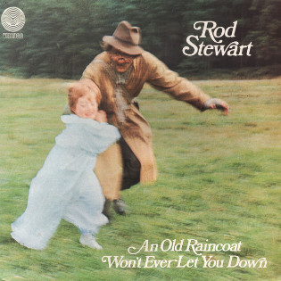 rod-stewart-an-old-raincoat-wont-ever-let-you-down.jpg