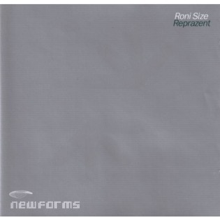 Roni Size / Reprazent – New Forms