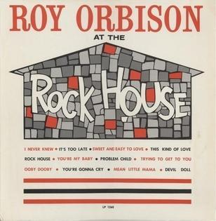 roy-orbison-at-the-rock-house.jpg