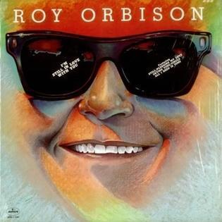 roy-orbison-im-still-in-love-with-you.jpg