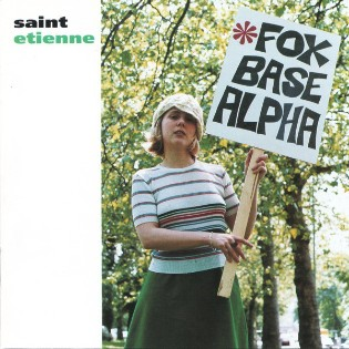 Saint Etienne – Foxbase Alpha