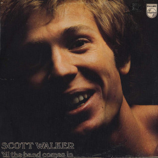 scott-walker-til-the-band-comes-in.jpg