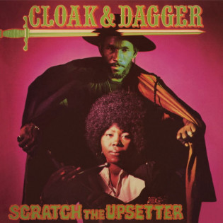 scratch-the-upsetter-cloak-and-dagger.jpg
