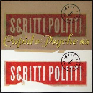 Scritti Politti – Cupid And Psyche 85