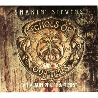 shakin-stevens-echoes-of-our-times.jpg