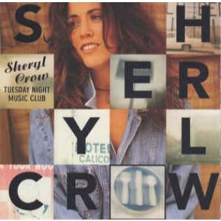 Sheryl Crow – Tuesday Night Music Club