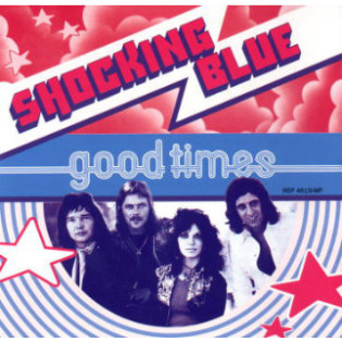 shocking-blue-good-times.jpg
