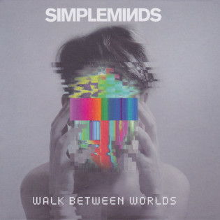 simple-minds-walk-between-worlds.jpg