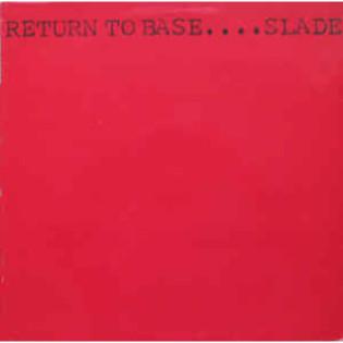 slade-return-to-base.jpg