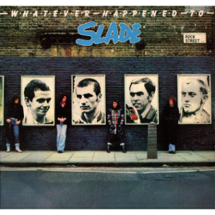 slade-whatever-happened-to-slade.png