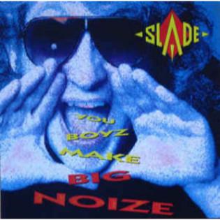 slade-you-boyz-make-big-noize.jpg