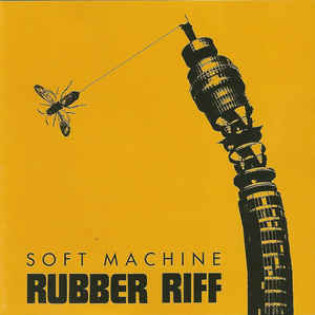 soft-machine-rubber-riff.jpg