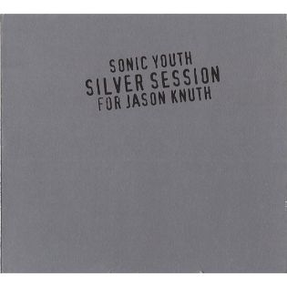 sonic-youth-silver-session-for-jason-knuth.jpg