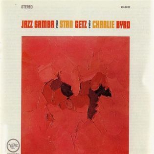 Stan Getz and Charlie Byrd – Jazz Samba
