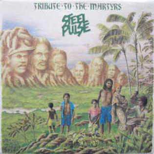 steel-pulse-tribute-to-the-martyrs.jpg