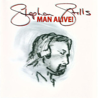 stephen-stills-man-alive.jpg