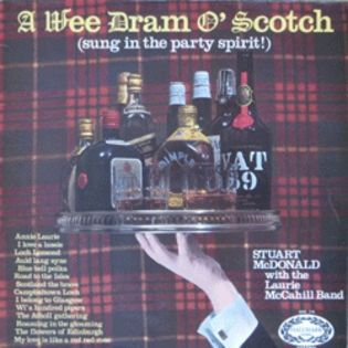 A Wee Dram O' Scotch (Sung In The Party Spirit!)