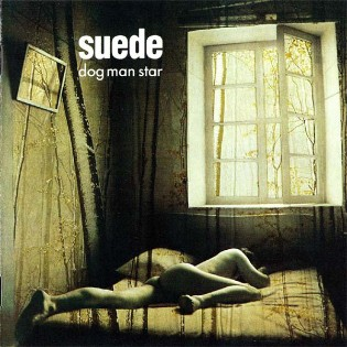 Suede – Dog Man Star