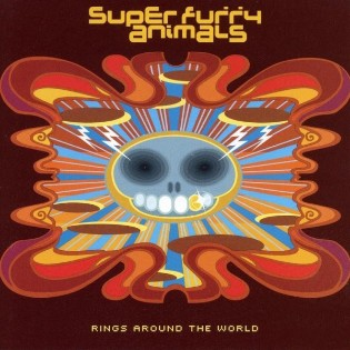 Super Furry Animals – Rings Around The World