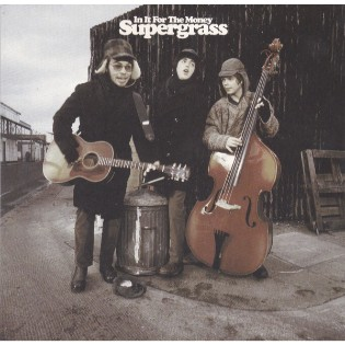Supergrass – In It For The Money