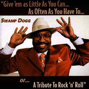 swamp-dogg-give-em-as-little-as-you-can.jpg