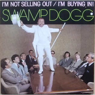 swamp-dogg-im-not-selling-out-im-buying-in.jpg