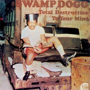 swamp-dogg-total-destruction-to-your-mind.jpg