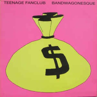 Teenage Fanclub – Bandwagonesque