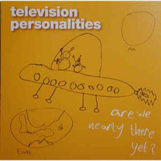 television-personalities-are-we-nearly-there-yet.jpg