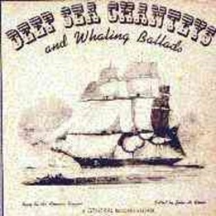Deep Sea Chanteys And Whaling Ballads