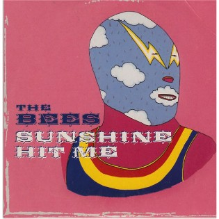 The Bees – Sunshine Hit Me