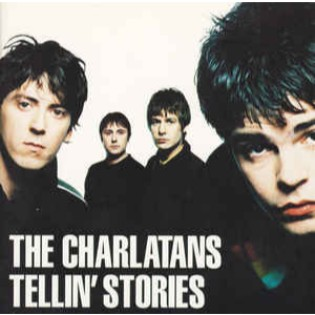 The Charlatans – Tellin' Stories